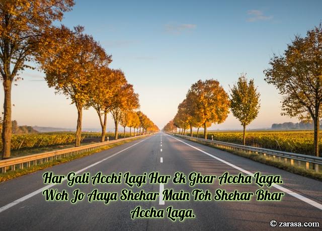 """Shayari for Welcome""""Toh Shehar Bhar Accha Laga"""""""