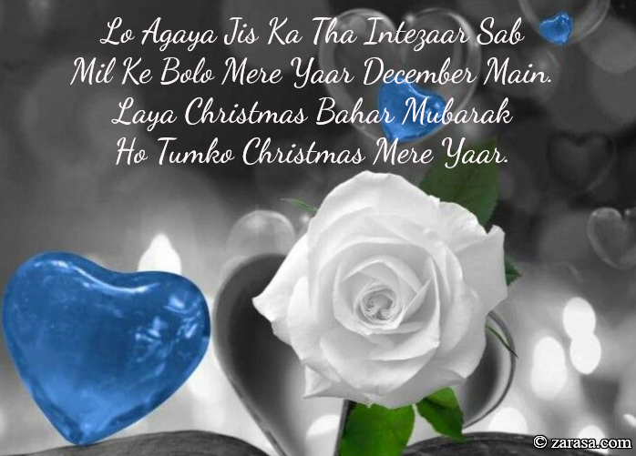 "Shayari For Christmas ""Lo Agaya Jis Ka Tha Intezaar"""