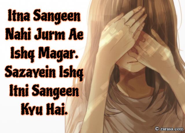 """Jurm Shyari """"Sazayein Ishq Itni Sangeen Kyu Hai"""""""